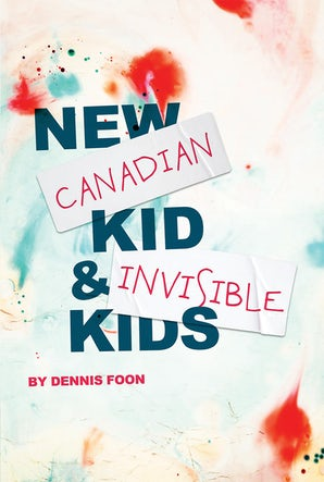 New Canadian Kid / Invisible Kids