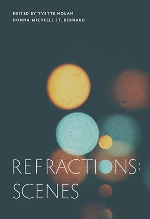 Refractions: Scenes