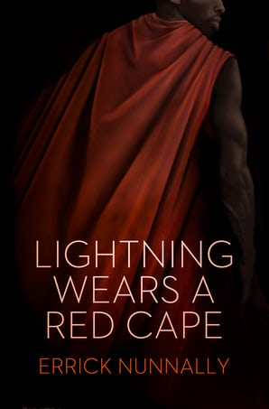 Lightning Wears a Red Cape