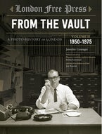 London Free Press: From the Vault, Vol 2