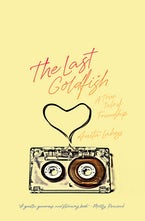 The Last Goldfish