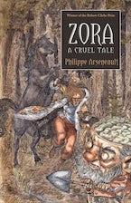 Zora, a Cruel Tale