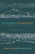 The City That Is Leaving Forever