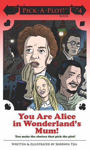 You Are Alice in Wonderland's Mum!