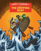The Adventures of Drippy the Newsboy 3: The Dripping Boat