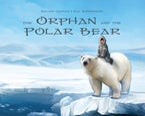 The Orphan and the Polar Bear Big Book (English)