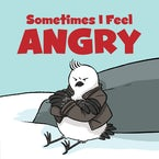Sometimes I Feel Angry