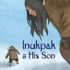Inukpak and His Son (English)
