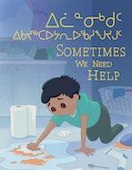 Sometimes We Need Help