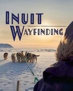 The Arctic Sky: Inuit Wayfinding