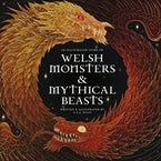 Welsh Monsters & Mythical Beasts