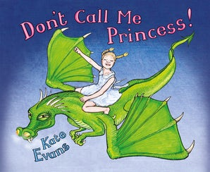 Don't Call Me Princess