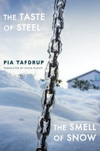 The Taste of Steel • The Smell of Snow