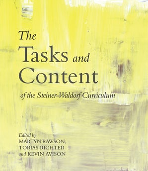 The Tasks and Content of the Steiner-Waldorf Curriculum