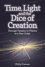 Time, Light and the Dice of Creation