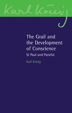The Grail and the Development of Conscience