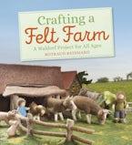 Crafting a Felt Farm
