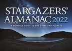 Stargazers' Almanac: A Monthly Guide to the Stars and Planets 2022
