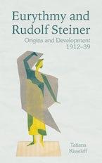 Eurythmy and Rudolf Steiner