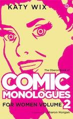 TheOberonBookofComicMonologues forWomen:VolumeTwo