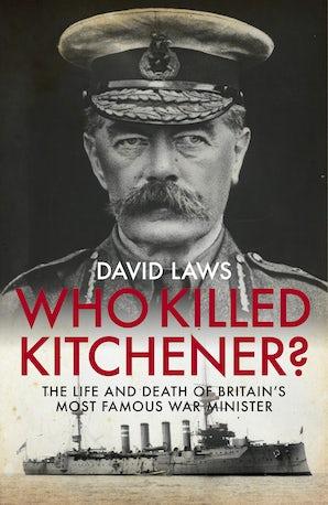 Who Killed Kitchener?
