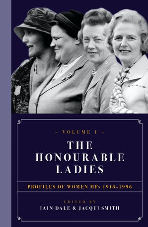 The Honourable Ladies: Volume One