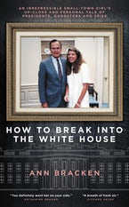 How to Break Into the White House