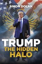 Trump The Hidden Halo