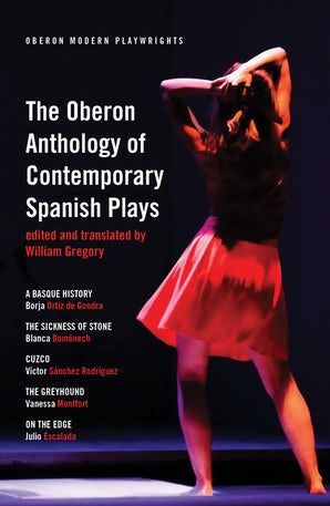 The Oberon Anthology of Contemporary Spanish Plays