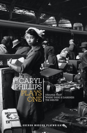 Caryl Phillips: Plays One
