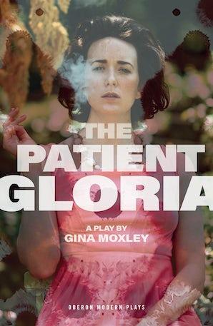 The Patient Gloria