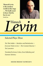 Hanoch Levin: Selected Plays Three