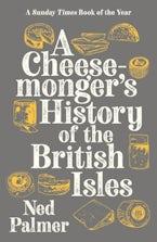 Cheesemonger's History of the British Isles
