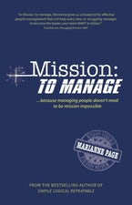 Mission: To Manage