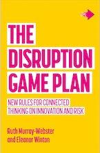Disruption Game Plan