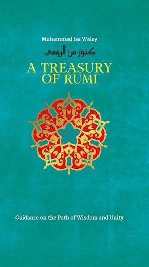 A Treasury of Rumi's Wisdom