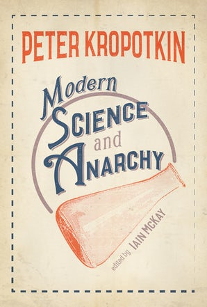Modern Science and Anarchy