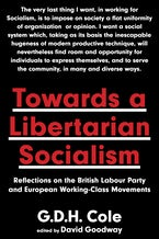 Towards A Libertarian Socialism