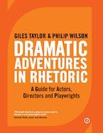 Dramatic Adventures in Rhetoric