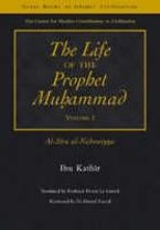 The Life of the Prophet Muhammad Volume 1