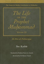 The Life of the Prophet Muhammad Volume 3