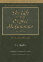The Life of the Prophet Muhammad Volume 4