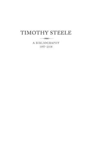Timothy Steele: A Bibliography 1957-2018