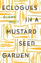 Eclogues in a Mustard Seed Garden