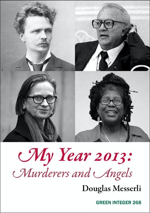 My Year 2013: Murderers and Angels