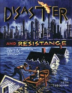 Disaster and Resistance