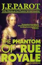 The Phantom of Rue Royale: Nicolas Le Floch Investigation #3