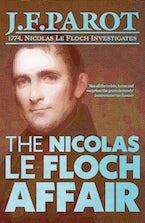 The Nicolas Le Floch Affair: Nicolas Le Floch Investigation #4