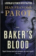 Baker's Blood: Nicolas Le Floch Investigation #6