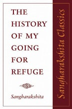 The History of My Going for Refuge